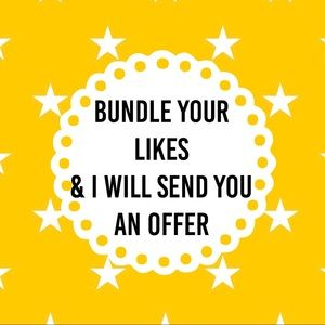 Other - Bundle yours likes and I'll send you an offer!
